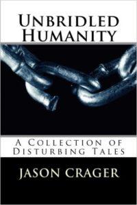 unbridled humanity